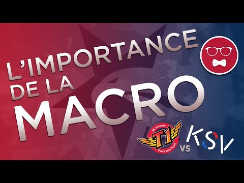 Zab' Reviews #8 : KSV VS. SKT - L'IMPORTANCE DE LA MACRO
