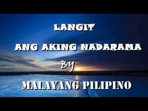 Malayang Pilipino - Langit Ang Aking Nadarama