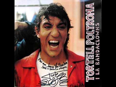Tortell Poltrona I La Bandaclowns – Tortell Poltrona I La Bandaclowns – LP 1991