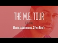 The M.E. Tour 2017 with Marsha Ambrosius