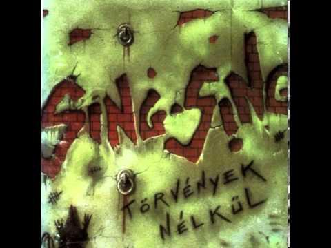 Sing Sing - Törvények Nélkül (1991) [FULL ABUM]