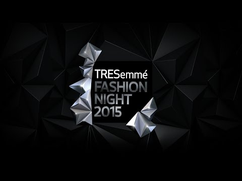 Tresemme Fashion Night 2015
