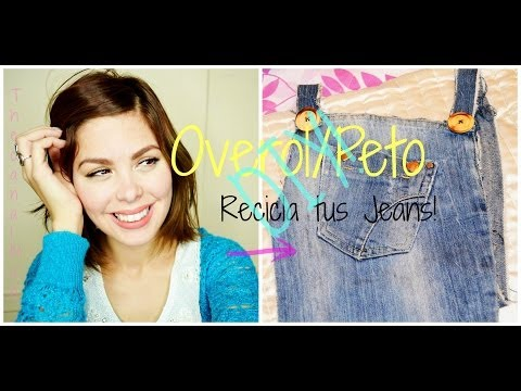 Overol/Peto/Jumper/Recicla tus Jeans/DIY-Mon
