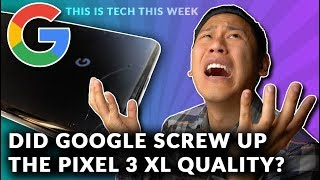 The PIXEL 3 XL IS A SCRATCH MAGNET? Well...about that Scratch Gate Thing 🤔