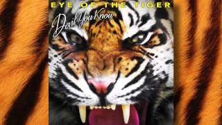 DEVIL YOU KNOW - Eye of The Tiger (audio)