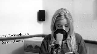 Lady Antebellum Never Alone Lexi Twisselman