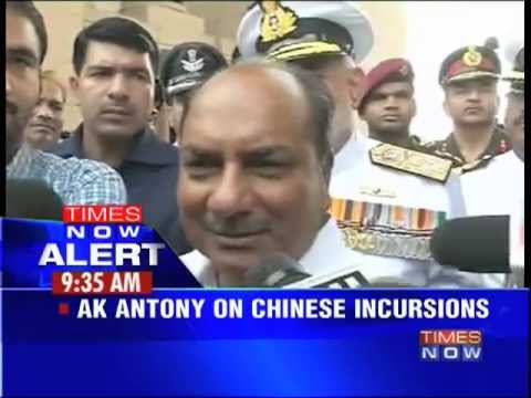 AK Antony on Chinese incursion
