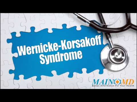 Wernicke-Korsakoff Syndrome ¦ Treatment and Symptoms