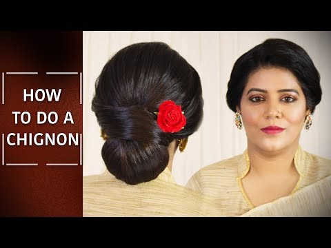 How to do Chignon Hairstyle | Step By Step Hair Bun Tutorial | Easy Hair Updo | Chandni Singh