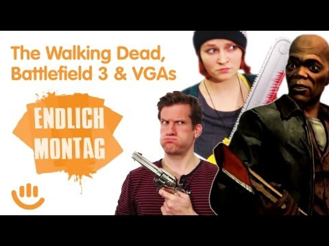 The Walking Dead, Battlefield 3 und VGAs - Endlich Montag!
