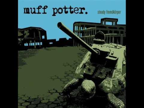 Muff Potter - Gestern An Der Front