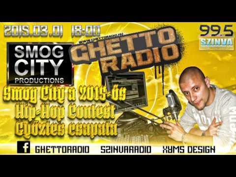 Ghetto Radio 2015 -  Smog City Interjú (03.01) @ Szinva Rádió Miskolc