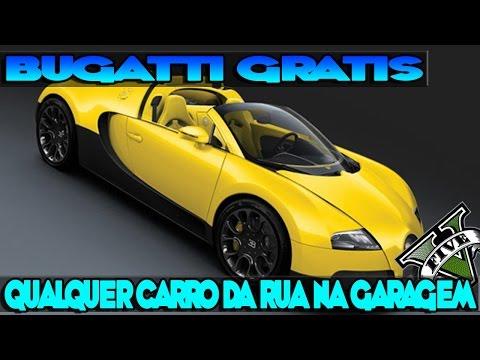 GTA V - QUALQUER SUPER CARRO DA RUA NA SUA GARAGEM - BUGATI GRATIS