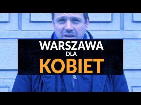 Rafał Trzaskowski: Warszawa Dla Kobiet