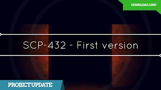 SCP-432 - First Gameplay