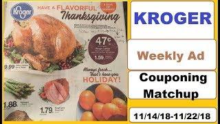 Kroger Weekly Ad Couponing Matchup Preview- 11/14/18-11/22/18- Mini Mega Event + Digital Deals!