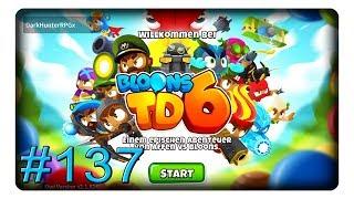 Kornfeld Unplatzbar #137 2/3 || Let's Play Bloons Tower Defense 6 | BTD6 | Deutsch | German