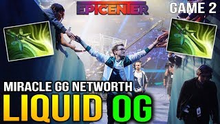LIQUID vs OG EPICENTER XL - MIRACLE DOUBLE NETWORTH IS REAL!! GAME 2