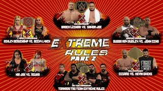 Wwe2k Universe Mode I The Reality Era (Extreme Rules PPV ) Part 2
