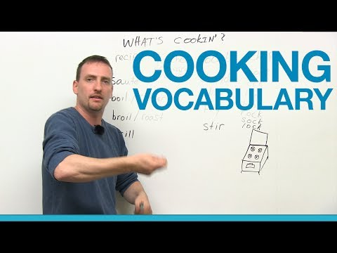 Cooking Vocabulary in English – chop, grill, saute, boil, slice…