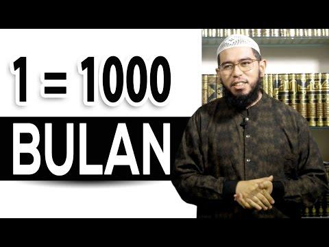 Video Singkat: 1=1000 Bulan (Lailatul Qadar) - Ustadz Muhammad Nuzul Dzikri, Lc