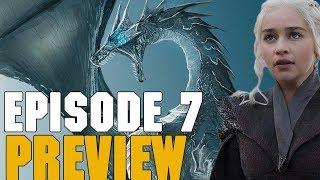 Game Of Thrones Season 7 Episode 7 Preview Breakdown