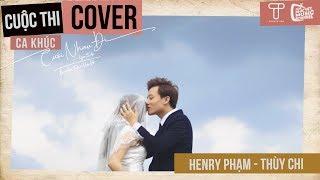 Cưới Nhau Đi (Yes I Do) - Bùi Anh Tuấn, Hiền Hồ | Henry Phạm - Thúy Chi Cover | Gala Nhạc Việt