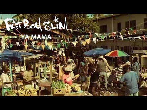 Fatboy Slim - Ya Mama