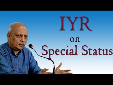 IYR Sensational Comments on Special Status for Andhra Pradesh