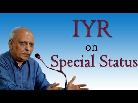 IYR Sensational Comments on Special Status for Andhra Pradesh
