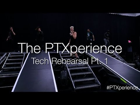 The PTXperience Tech Rehearsals Pt. 1