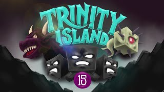 Minecraft: ITS 'NETHER' TIME! - Trinity Island (Hardcore) - [15]
