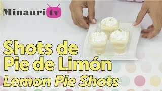 DIY - Shots Pie de Limon ( Lemon Pie Shots )