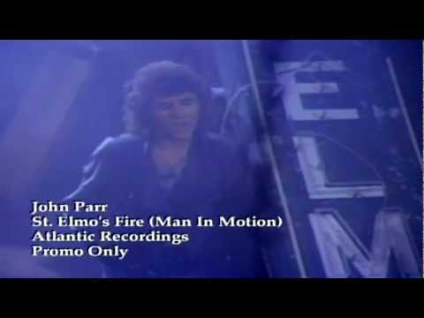 John Parr - St Elmos Fire Man In Motion