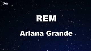 Download Lagu R.E.M - Ariana Grande Karaoke 【With Guide Melody】 Instrumental Gratis STAFABAND