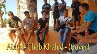 Aicha - Cheb Khaled - (Cover)