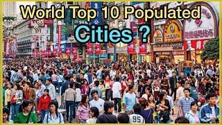 The 10 Largest Cities In The World 2019 | World Top 10 Populated Cities | English