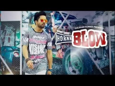 HORNN BLOW FULL.. LYRICS- Hardy Sandhu | Jaani | B Praak | New Punjabi Song 2016 - AllPUNJABI.SongS thumbnail
