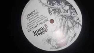 Instant House - Awade (Joe's Jungle Sounds Dub)
