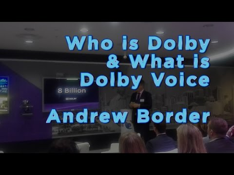 Who is Dolby and What is Dolby Voice