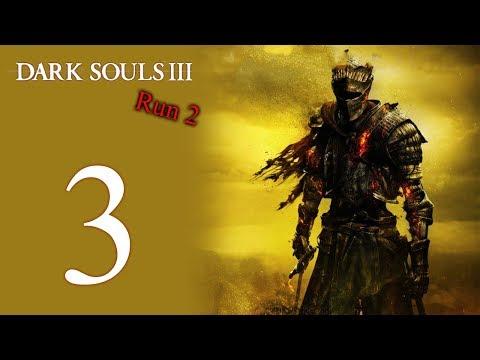 Dark Souls III: The 2nd Run playthrough pt3 - Freeing the Thief/Vordt RAGE