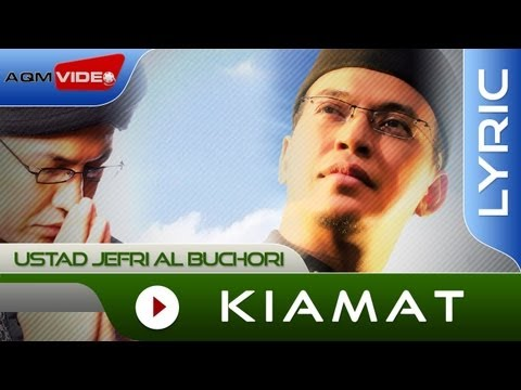 Ustad Jefri Al Buchori - Kiamat | Official Lyric Video