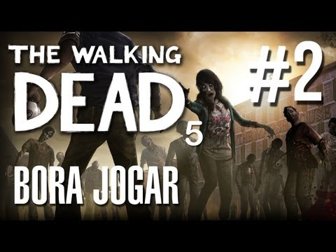 The Walking Dead (Ep. 5) #02: No temos Tempo