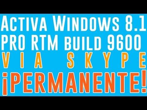 Activa Windows 8.1 RTM Build 9600 Via Skype