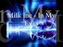 In My Eyes de Milk Inc