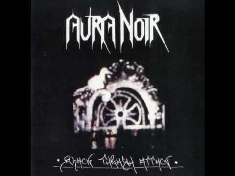 Aura Noir - The One Who Smite