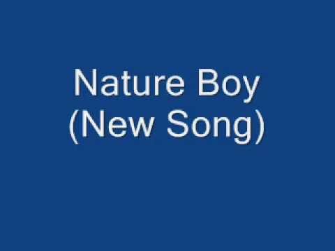 """New Song """"Nature Boy"""""""