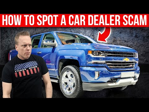 How to Spot a dealership scam when shopping for a new car or truck.