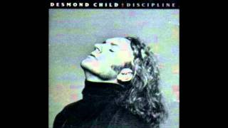 Desmond Child - I Don't Wanna Be Your Friend