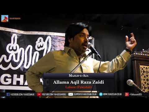 Allama Aqil Raza Zaidi (Lahore) – Dua-e-Zehra | Northampton (UK) – 2nd August 2018